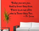 Today You Are You Dr Seuss Quotes Wall Decal Motivational Vinyl Art Stickers