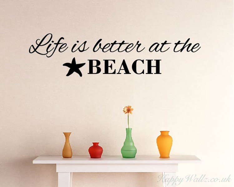 Life Is Better At The Beach Decal   Vinyl Lettering Wall Beach Decal For  Living Room, Bedroom,Study U0026 Great Wall Quotes Part 95