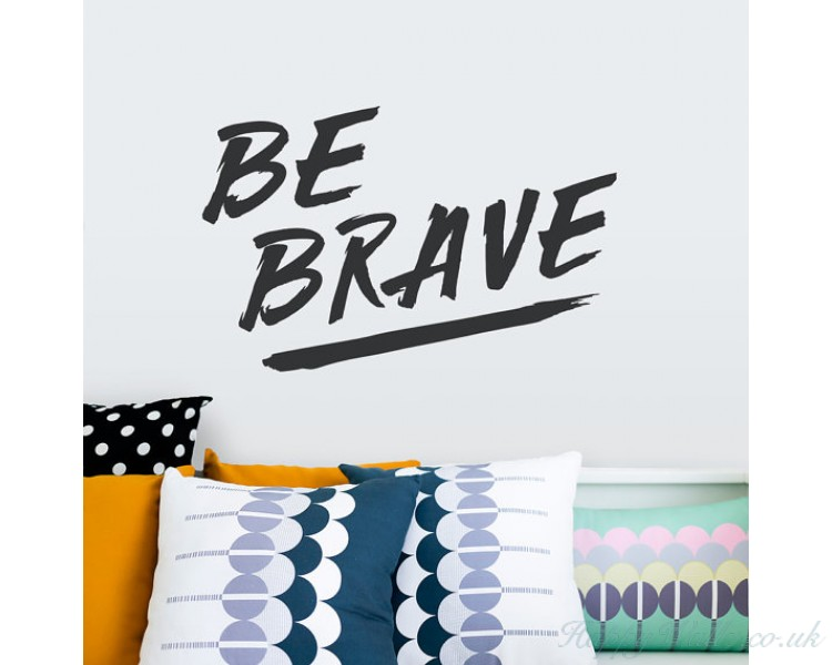 Be Brave Wall Decal - Inspirational Wall Quote, Living Room Wall Decor,  Typography Decal, Bedroom Wall Sticker, Motivational Decal