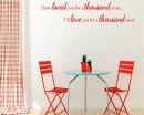I have loved you a thousand years wall decal - bedroom wall decal - love wall decal - Love you wall decal- Lettering Wall Stickers