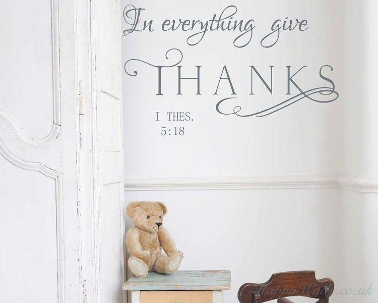 In Every Thing Give Thanks Wall Decal 1 Thessalonians 5:18