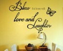 Bless this home with love and laughter - Wall Quote - Family Quote-Prayer Decal Religious