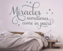"""Miracles sometimes come in pairs"" inspiring quotes with stars decal."