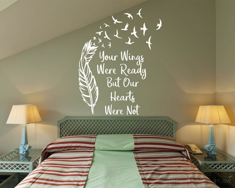 Your Wings Were Ready But Our Hearts Were Not Quote Wall Feather