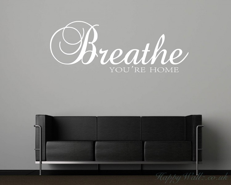 Breathe You're Home Quotes