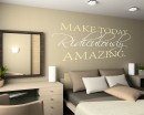 Make Today Ridiculously Amazing Quotes Wall  Art Stickers