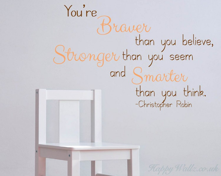 You Are Braver, Stronger and Smarter than You Think