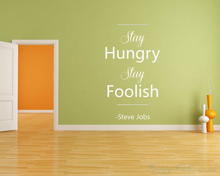 Stay Hungry Quotes Wall Art Stickers