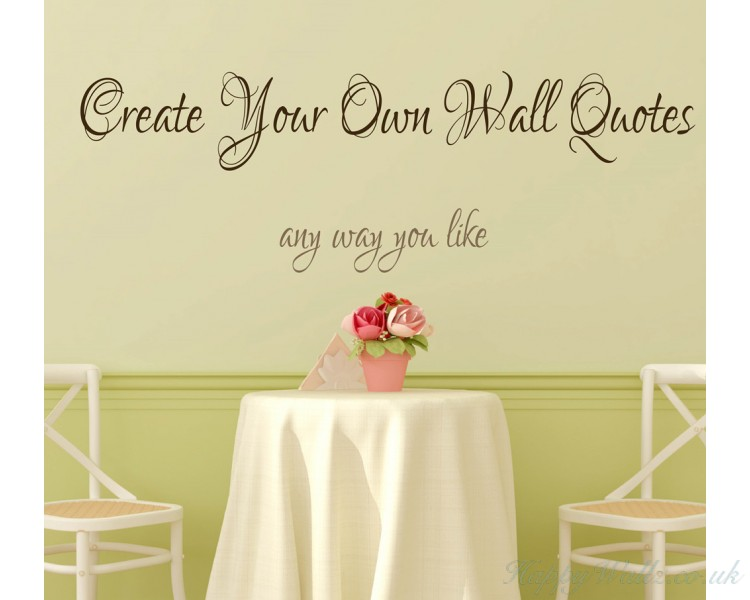 Your Own Words Quotes Stickers - Make your own decals uk