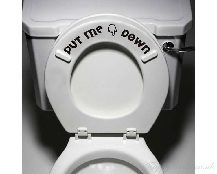 Put Me Down Bathroom Toilet Seat Vinyl Sticker